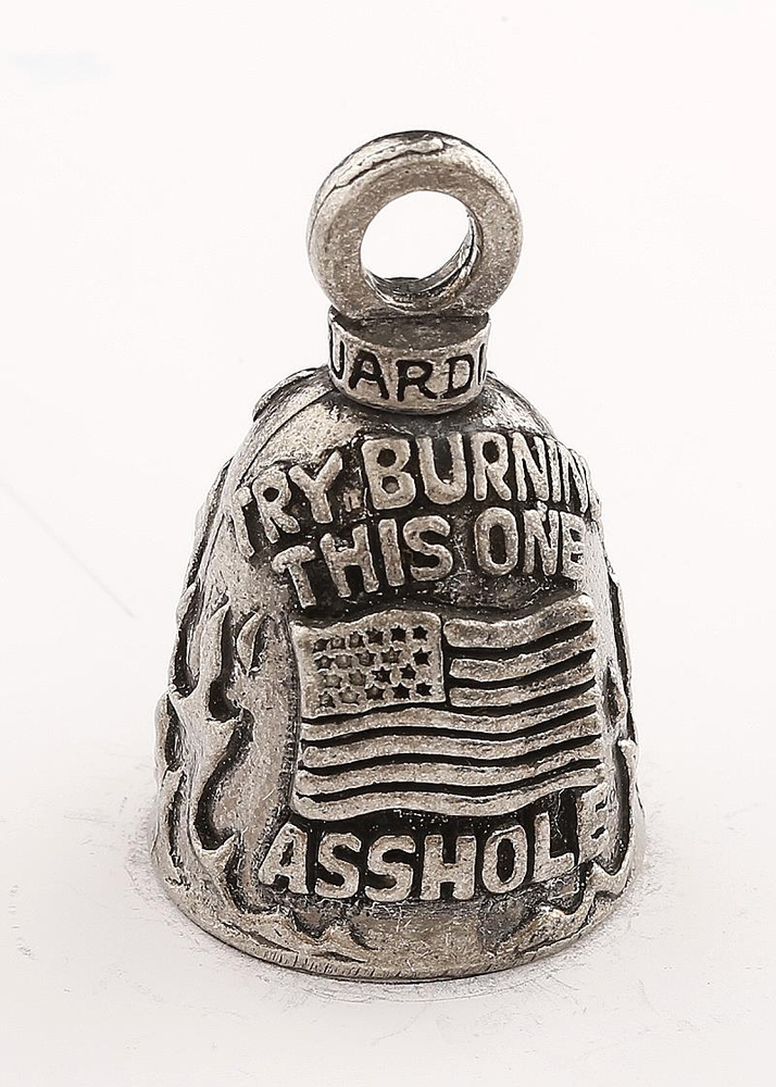 Try Burning This One Assh*le - Pewter - Motorcycle Guardian Bell - Made In USA - SKU GB-TRY-BURNING-DS
